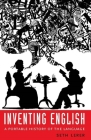Inventing English: A Portable History of the Language Cover Image