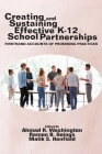 Creating and Sustaining Effective K-12 School Partnerships: Firsthand Accounts of Promising Practices Cover Image
