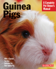 Guinea Pigs (Barron's Complete Pet Owner's Manuals) Cover Image