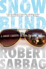 Snowblind: A Brief Career in the Cocaine Trade Cover Image
