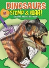 Dinosaurs Stomp & Roar! Coloring and Activity Book Cover Image