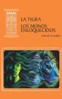 La Tigra Los Monos Enloquecidos Cover Image