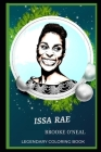 Issa Rae Legendary Coloring Book: Relax and Unwind Your Emotions with our Inspirational and Affirmative Designs Cover Image
