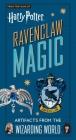 Harry Potter: Ravenclaw Magic: Artifacts from the Wizarding World (Ephemera Kit) Cover Image