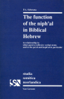 The Function of the Niph'al in Biblical Hebrew: In Relationship to Other Passive-Reflexive Verbal Sytems and to the Pu'al and Hoph'al in Particular (Studia Semitica Neerlandica #29) Cover Image