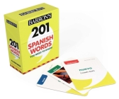 201 Spanish Words You Need to Know Flashcards (Barron's Foreign Language Guides) Cover Image