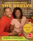 Down Home with the Neelys: A Southern Family Cookbook Cover Image