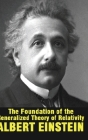 The Foundation of the Generalized Theory of Relativity Cover Image