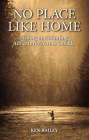 No Place Like Home: Fishing & Hunting Stories from the Field Cover Image
