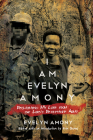 I Am Evelyn Amony: Reclaiming My Life from the Lord's Resistance Army (Women in Africa and the Diaspora) Cover Image