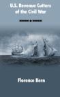 U.S. Revenue Cutters of the Civil War Cover Image
