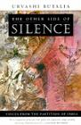 The Other Side of Silence: Voices from the Partition of India Cover Image