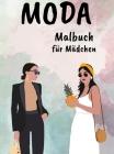 Mode Malbuch für Mädchen Mode: Erstaunliche Schönheit Stil Mode Design Färbung Seiten für Erwachsene, Jugendliche, & Mädchen Cover Image