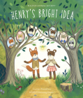 Henry's Bright Idea (Walnut Animal Society) Cover Image