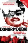 Dongri to Dubai: Six Decades of Mumbai Mafia Cover Image