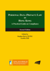 Personal Data (Privacy) Law in Hong Kong: A Practical Guide on Compliance (Second Edition) Cover Image