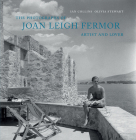 The Photographs of Joan Leigh Fermor: Artist and Lover Cover Image