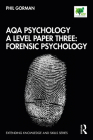 Aqa Psychology a Level Paper Three: Forensic Psychology Cover Image