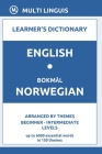 English-Bokmål Norwegian Learner's Dictionary (Arranged by Themes, Beginner - Intermediate Levels) Cover Image