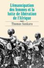 L'Émancipation Des Femmes Et La Lutte de Libération de l'Afrique Cover Image