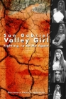 San Gabriel Valley Girl: Fighting to Be Me Again Cover Image