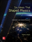 Six Ideas That Shaped Physics: Unit C - Conservation Laws Constrain Interactions Cover Image