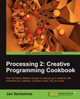 Processing 2: Creative Programming Cookbook Cover Image