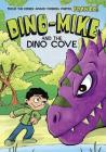 Dino-Mike and the Dinosaur Cove (Dino-Mike! #6) Cover Image