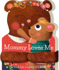Mommy Loves Me Cover Image
