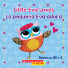Little Eva Love / La pequeña Eva adora (Bilingual) Cover Image