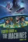 Eighth Grade vs. the Machines Cover Image