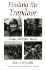 Finding the Trapdoor: Essays, Portraits, Travels Cover Image