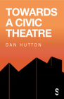 Towards a Civic Theatre Cover Image