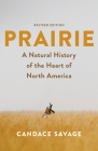Prairie: A Natural History of the Heart of North America: Revised Edition Cover Image
