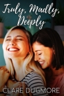 Truly, Madly, Deeply Cover Image