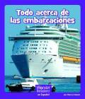 Todo Acerca de Las Embarcaciones (Wonder Readers Spanish Fluent) Cover Image