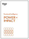 Power and Impact (HBR Emotional Intelligence Series) Cover Image