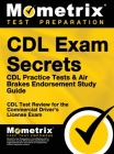 CDL Exam Secrets CDL Practice Test Secrets, Study Guide: CDL Test Review for the Commercial Driver's License Exam Cover Image