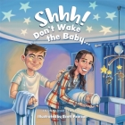 Shhh! Don't Wake the Baby Cover Image