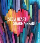 See a Heart, Share a Heart Cover Image