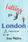 Falling for London: A Cautionary Tale Cover Image