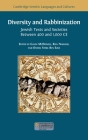 Diversity and Rabbinization: Jewish Texts and Societies between 400 and 1000 CE Cover Image
