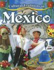 Cultural Traditions in Mexico (Cultural Traditions in My World #5) Cover Image