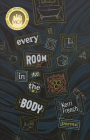 Every Room in the Body: Poems Cover Image