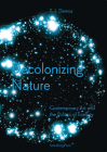 T.J. Demos: Decolonizing Nature / Contemporary Art and the Politics of Ecology Cover Image