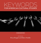 Keywords for American Cultural Studies, Third Edition Cover Image