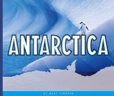 Antarctica (Continents of the World) Cover Image