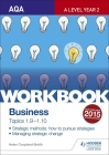 Aqa A-Level Business Workbook 4: Topics 1.9-1.10 Cover Image