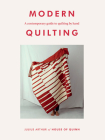 Modern Quilting: a contemporary guide to quilting by hand Cover Image