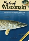 Fish of Wisconsin Field Guide (Fish Identification Guides) Cover Image